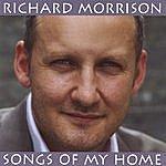 Richard Morrison Songs Of My Home