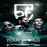 Benedetto Your World (Feat. Akram)(7-Track Maxi-Single)