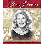 """Betty Johnson Selected Songs From """"in Her Own Words"""""""