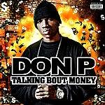 Don P Talking Bout Money (Parental Advisory)
