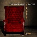 Frank Enea The Morning Show