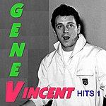 Gene Vincent The Hits, Vol. 1
