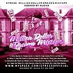 Stress Million Dollar Dreams