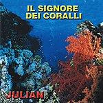 Julian Il Signore Dei Coralli