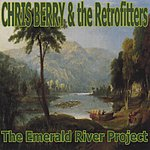 Chris Berry The Emerald River Project