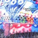 Casey Connor Blind Lover