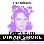 Dinah Shore Sweet Violets - 4 Track EP  (Digitally Remastered)