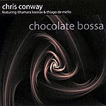 Chris Conway Chocolate Bossa