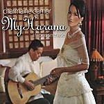 Charmaine Clamor My Harana: A Filipino Serenade