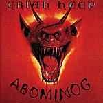 Uriah Heep Abominog (Bonus Track Version)