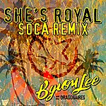Byron Lee & The Dragonaires She's Royal (Soca Remix) (2-Track Single)