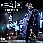 E-40 Revenue Retrievin': Night Shift (Parental Advisory)
