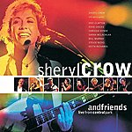 Sheryl Crow Sheryl Crow And Friends Live From Central Park