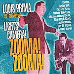 Louis Prima At The Movies: Lights! Camera! Zooma! Zooma!