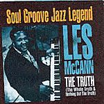 Les McCann The Truth (The Whole Truth & Nothing But The Truth)