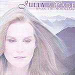 Julia Wade Upon The Mountain