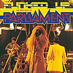 Parliament Funked Up: The Very Best Of Parliament