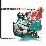 Charlie Parker Bird's Best Bop On Verve