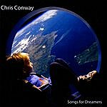 Chris Conway Songs For Dreamers