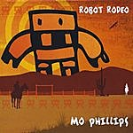 Mo Phillips Robot Rodeo