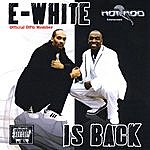 E-White E-White Is Back