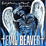 Evil Beaver Enlightening Without Dazzling/2 Berne Live