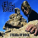 Evil Beaver 7 Yearz Of Rock