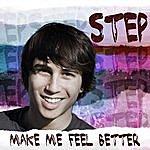 The Step Make Me Feel Better