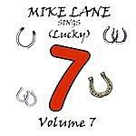 Mike Lane Mike Lane Sings Lucky 7 Volume7
