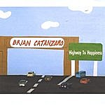 Brian Catanzaro Highway To Happiness