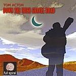 Tom Acton Down The Irish Gravel Road