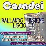 Casadei Ballando Insieme Liscio, (Vol. 1)