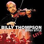 Billy Thompson Gypsy Style (Live)