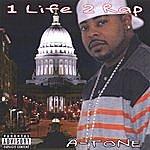 Atone 1-Life-2-Rap