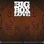 Sam Crain The Big Box Of Love