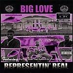 Big Love Representin' Real Screwed
