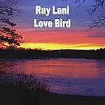 Ray Lani Love Bird