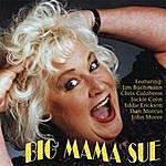 Big Mama Sue Trio Big Mama Sue