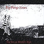 Big Pimp Jones The Inn At World's End