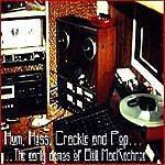 Bill MacKechnie Hum, Hiss, Crackle And Pop: The Early Demos Of Bill Mackechnie