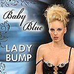 Baby Blue Lady Bump