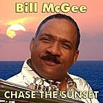 Bill McGee Chase The Sunset