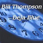 Bill Thompson Deja Blue
