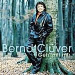 Bernd Clüver Geh' Mit Mir