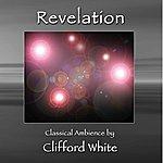 Clifford White Revelation