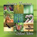 Clifford White Spring Fantasy