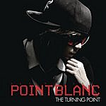 Point Blanc The Turning Point