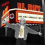 Joe 'King' Carrasco El Rey
