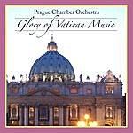 Prague Chamber Orchestra Glory Of Vatican Music