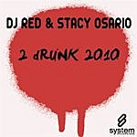 DJ Red 2 Drunk 2010 (6-Track Maxi-Single)